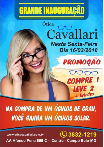 A Ótica Cavallari começa sua inauguração com uma mega PROMOÇÃO, comprando 1  óculos de grau você ganha um óculos solar. aa8cb23331